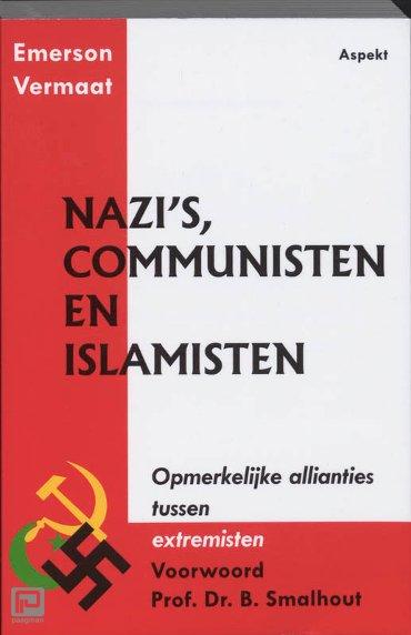 Nazi's, communisten en islamisten