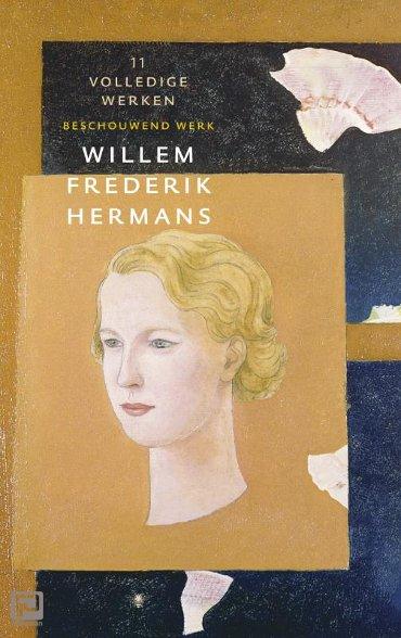 Volledige werken 11 - Volledige werken van W.F. Hermans