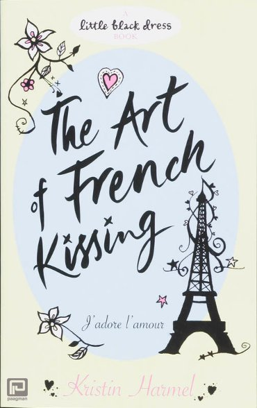 Art of French Kissing, The