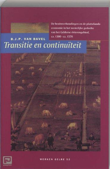Transitie en continuiteit - Werken uitgegeven door Gelre