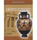 Het oude Griekenland - Levend verleden