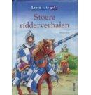 Stoere ridderverhalen - Lezen is te gek