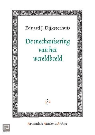 De mechanisering van het wereldbeeld - Amsterdam Academic Archive