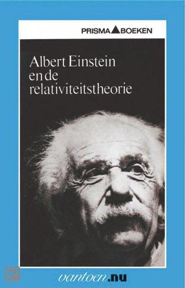 Albert Einstein en de relaviteitstheorie - Vantoen.nu