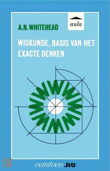 Wiskunde, basis van het exacte denken - Vantoen.nu