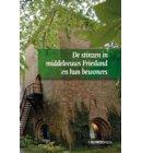 De stinzen in middeleeuws Friesland en hun bewoners - Middeleeuwse studies en bronnen