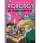 Roboboy / 6 Grote griezels!