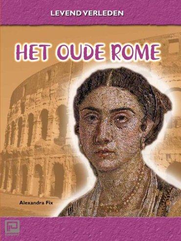 Het Oude Rome - Levend verleden