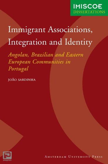 Immigrant Associations, Integration and Identity - IMISCOE Dissertations