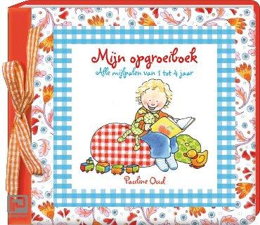 Mijn opgroeiboek - Pauline Oud