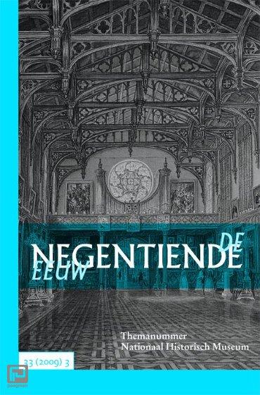 De negentiende eeuw / 33(2009)3 Themanummer Nationaal Historisch Museum