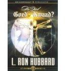 De ziel: Goed of Kwaad?