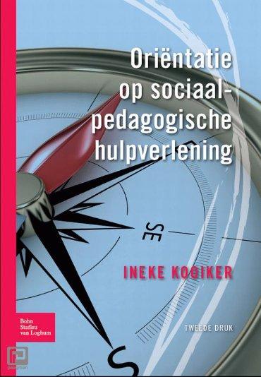 Oriëntatie op sociaalpedagogische hulpverlening - Sociaal agogisch basiswerk