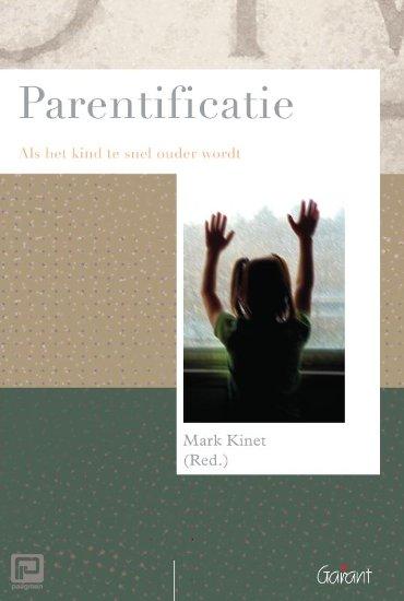 Parentificatie - Psychoanalytisch Actueel