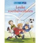 Lezen is te gek! / Leuke voetbalverhalen - Lezen is te gek