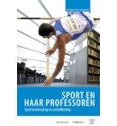 Sport en haar professoren - Sport en Kennis