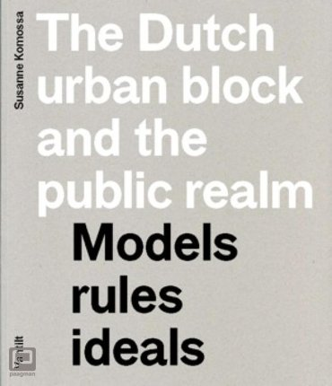 The Dutch urban block and the public domain