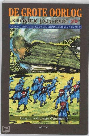 De Grote Oorlog, kroniek 1914-1918 / 20 - De grote oorlog, 1914-1918