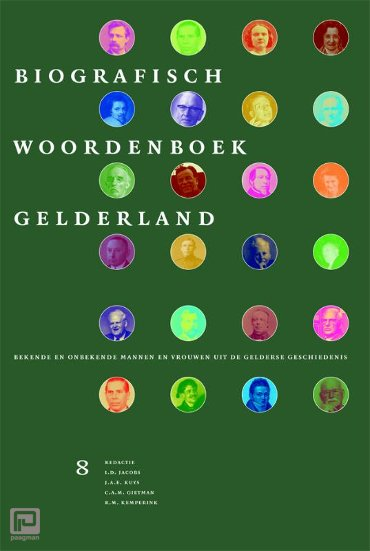 Biografisch Woordenboek Gelderland / Deel 8 - Biografisch Woordenboek Gelderland