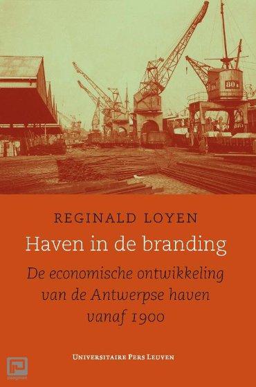 Haven in de branding - Studies in Social and Economic History