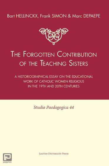 The Forgotten Contribution of the Teaching Sisters - Studia Paedagogica