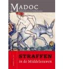Straffen in de Middeleeuwen - Madoc