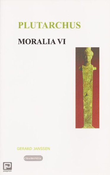 Moralia / VI Politiek en Filosofie - Editio maior