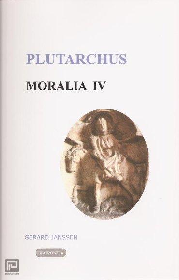 Moralia / IV Griekse en Romeinse gebruiken en uitspraken - Editio minor
