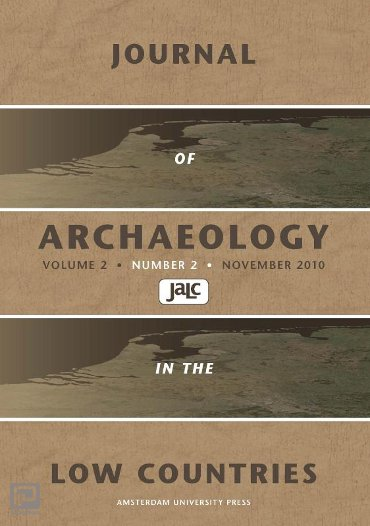 Journal of Archaeology in the Low Countries / 2010 - 2