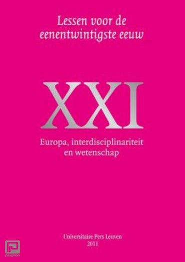 Europa, interdisciplinariteit en wetenschap - Lessen voor de eenentwintigste eeuw