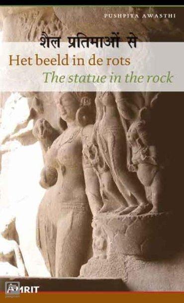 Het beeld in de rots / The statue in the rock