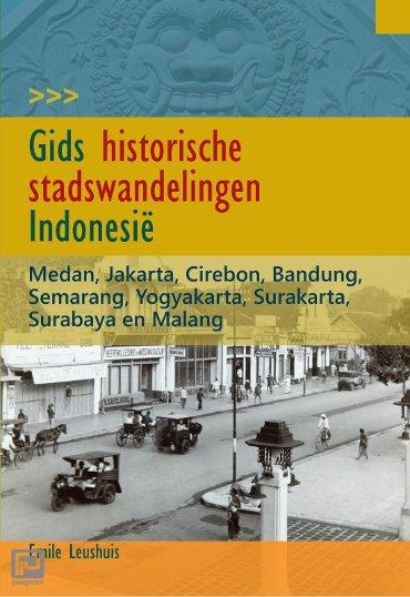 Gids historische stadswandelingen Indonesië