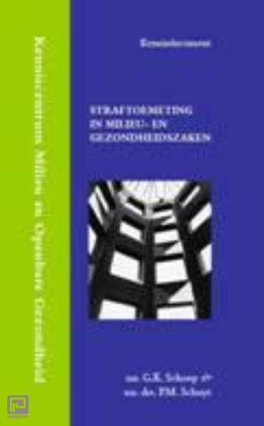 Straftoemeting in milieu- en gezondheidszaken - Kenniscentrum Milieu en Openbare Gezondheid Gerechtshof 's-Hertogenbosch