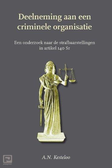 Deelneming aan een criminele organisatie/participation in a criminal organization