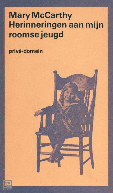 Herinneringen aan mijn Roomse jeugd - Privé-domein