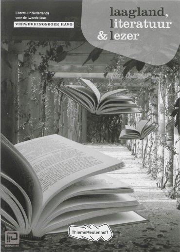 Laagland Literatuur en Lezer / Havo / Verwerkingsboek