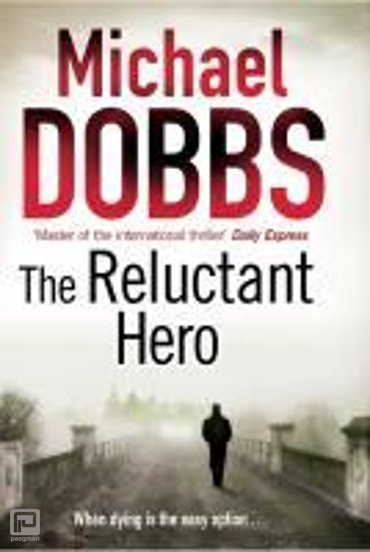 Reluctant Hero, The