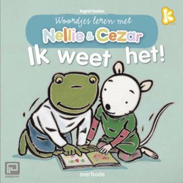 Ik weet het! - Woordjes leren met Nellie & Cezar