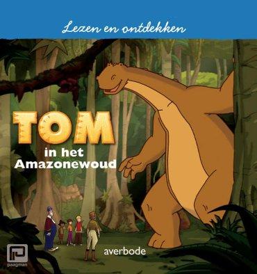 Tom in het Amazonewoud - Lezen en Ontdekken