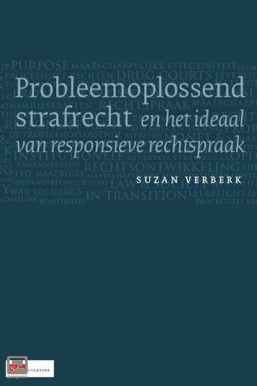 Probleemoplossend strafrecht en het ideaal van responsieve rechtspraak