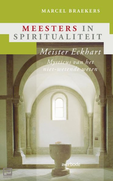 Meister Eckhart - Meesters in spiritualiteit