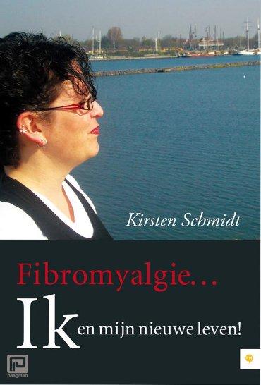Fibromyalgie Ik en mijn nieuwe leven!