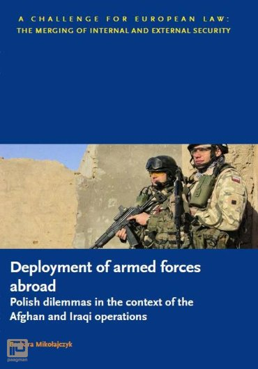 Deployment of armed forces abroad - polish dilemmas in the context of the Afghan and Iraqi operations