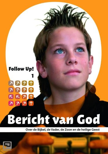 Bericht van God - Follow up!