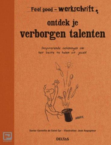 Ontdek je verborgen talenten - Feel good