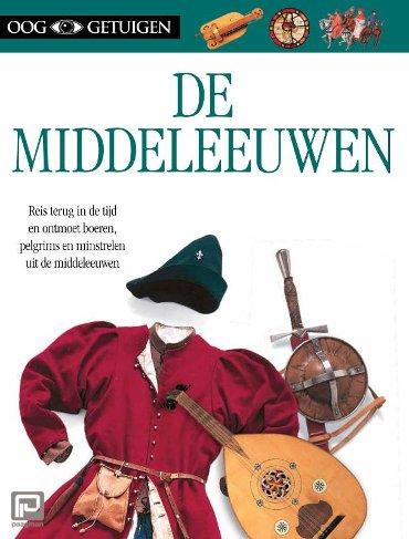 De middeleeuwen - Ooggetuigen