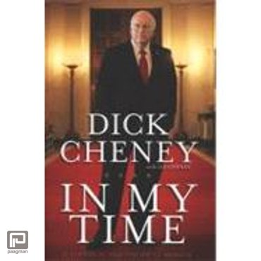 In My Time : A Personal and Political Memoir