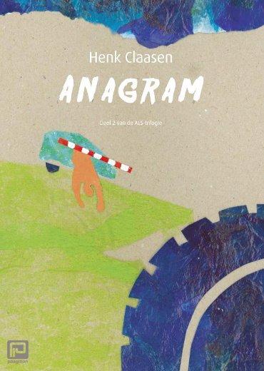 Anagram - De ALS-trilogie