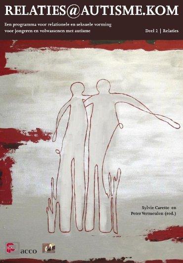 Relaties@autisme.kom / Deel 2: relaties