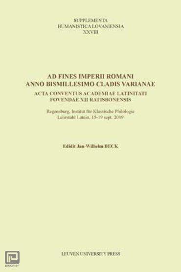 Ad fines imperii romani anno bismillesimo cladis varianae - Supplementa Humanistica Lovaniensia